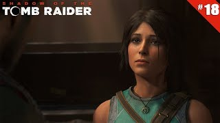Shadow of the Tomb Raider - Ep 18 - Croyance Divine - Let's Play FR HD