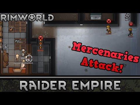 [7] Mercenaries Attack!   RimWorld 1.0 Raider Empire