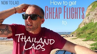 How to get Cheap Flights to Thailand and Laos - Your Questions Answered -Ultimate travel Destination