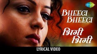 Bheegi Bheegi song with lyrics | भीगी भीगी   - YouTube