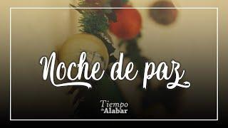 Tiempo De Alabar - Noche De Paz