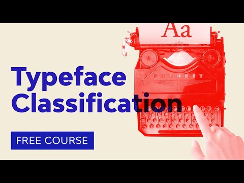 Typography Basics: Typeface Classification | FREE COURSE