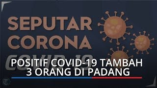 UPDATE Pasien Positif Covid-19 Tambah 3 Orang di Kota Padang, Total 15 Orang hingga 8 April