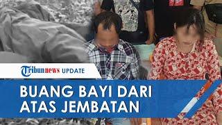 Pasutri Sengaja Buang Bayi dari Atas Jembatan Karena Malu, Korban Diperkosa Majikan saat di Malaysia