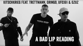 A BAD LIP READING   KitschKrieg Feat. Trettmann, Gringo, Ufo361 & Gzuz   Standard