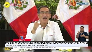 EN VIVO   Martín Vizcarra informa sobre medidas de la segunda etapa del Estado de Emergencia