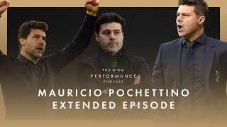 Mauricio Pochettino reflects on time at Spurs and Champs League final  | High Performance Podcast
