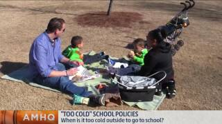 How Cold is Too Cold For Schools?