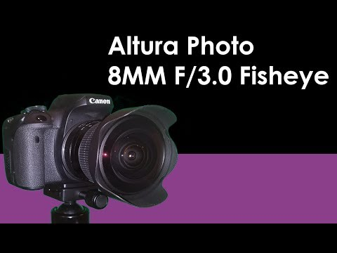 Altura Photo 8mm f/3.0 Fisheye Lens Review