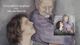 """""""Můj táta Dědek"""" - Milan Špalek"""