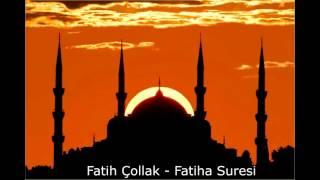 Fatih Çollak - Fatiha Suresi