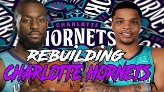 REBUILDING THE CHARLOTTE HORNETS | KEMBA GETS HELP NBA 2K19