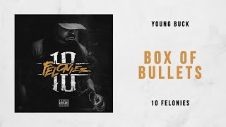 Young Buck   Box Of Bullets (10 Felonies)
