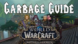 Garbage Guide To Warcraft: Battle For Azeroth