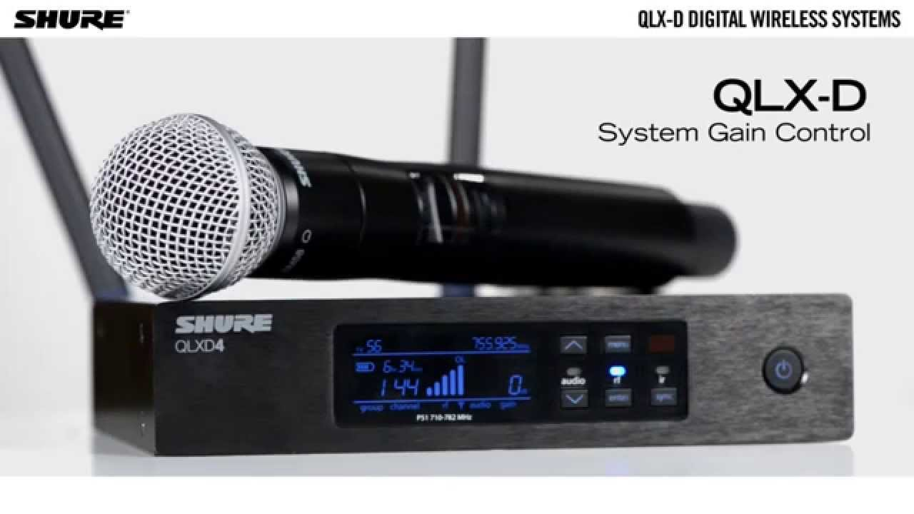 QLX-D Digital Wireless Systems: System Gain Control