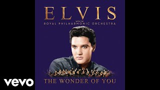 <b>Elvis Presley</b>  Always On My Mind With The Royal Philharmonic Orchestra Official Audio