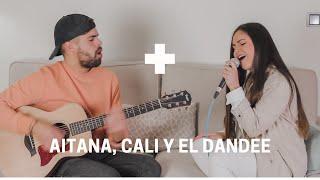 + (más) - Aitana, Cali y el Dandee | Carolina García Cover
