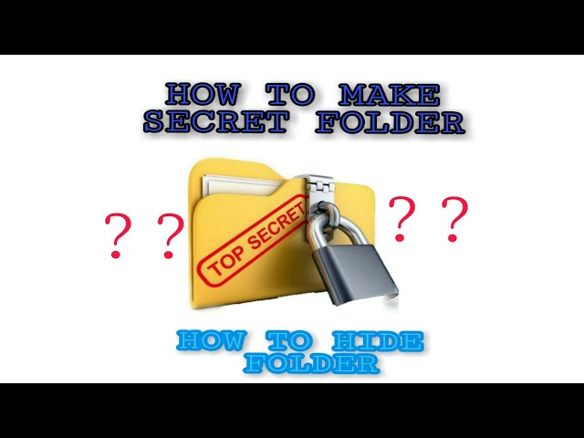 How To Make Secret Folder