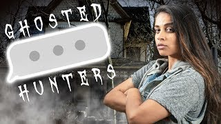 GHOSTED HUNTERS: THE HOTTEST NEW REALITY SHOW