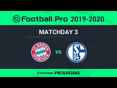 PES | FC BAYERN MÜNCHEN VS FC SCHALKE 04 | eFootball.Pro 2019-2020 #3-5