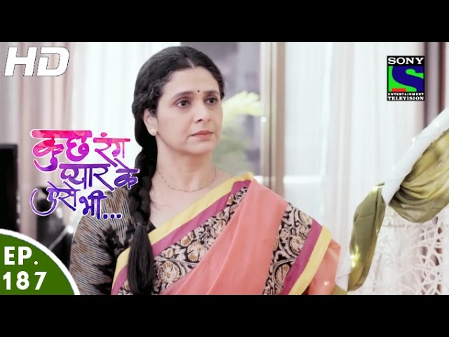 Kuch Rang Pyar Ke Aise Bhi – 16th Nov 2016 – Episode 187 – Full Episode