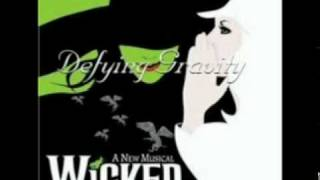 Wicked - Defying Gravity [Soundtrack Version]