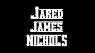 Jared James Nichols -   30 Days  in The Hole