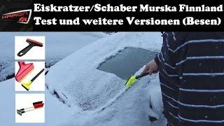 Auto Eiskratzer/Schaber Murska aus Finnland - neue Versionen - Test