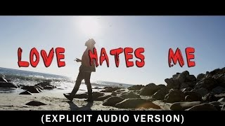 """Love Hates Me"" by Chris James & Pusha T"