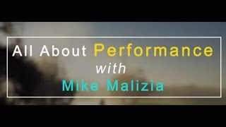 Performing at a High Level with Mike Malizia