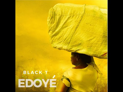 Blackt igwe - Edoyé (Official Audio)