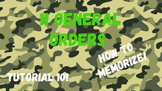 HOW TO MEMORIZE THE 11 GENERAL ORDERS TAGALOG 🇵🇭   TUTORIAL 101   HOW TO VIDEOS #1