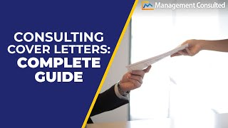 Consulting Cover Letter Complete Guide