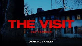 The Visit - Official Trailer