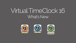 What's New in Virtual TimeClock 16