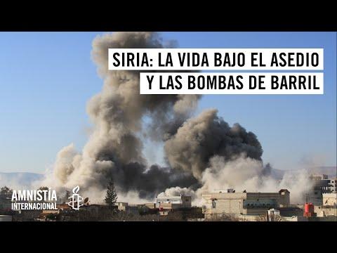Siria: La vida bajo el asedio y las bombas de barril