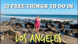 10 Free Things To Do In Los Angeles | MirandaTheAdventurer