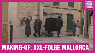 GZSZ Making-of | Mallorca - Die XXL-Folge in Spielfilmlänge