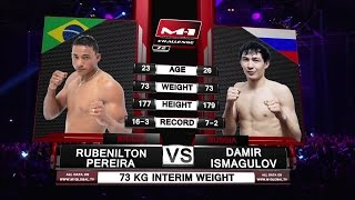 Rubenilton Pereira vs Damir Ismagulov / Рубенилтон Перейра vs Дамир Исмагулов, M-1 Challenge 72