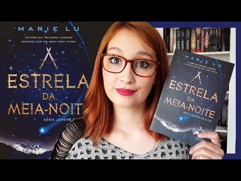 A Estrela da Meia-Noite (Marie Lu) | Resenhando Sonhos