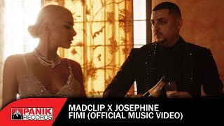 Mad Clip X Josephine - Fimi - Official Music Video