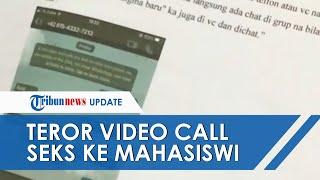 Belasan Mahasiswi Diteror Video Call Seks via WhatsApp, Korban Akui Trauma & Takut Pegang Ponsel