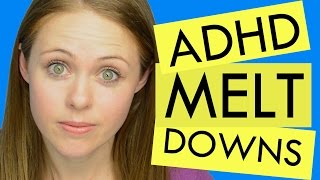 Help! How to Deal With ADHD Meltdowns - #ADHD