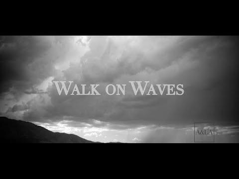 Walk on Waves