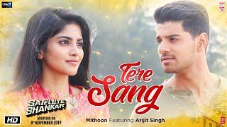 Tere Sang Video Satellite Shankar Sooraj Megha Mithoon Featuring Arijit