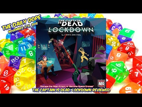 'The Captain is Dead: Lockdown' Reviewed on The Daily Dope for November 6th, 2018