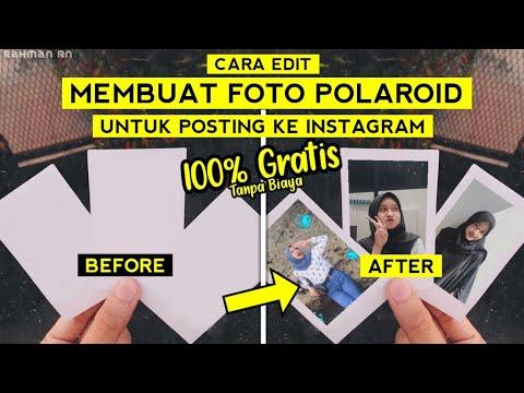 Cara membuat foto polaroid dengan mudah dan murah