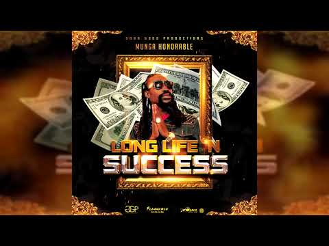 Munga Honorable – Long Life 'n Success (Official Audio)