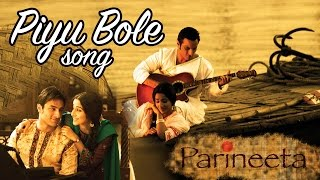 Piyu Bole - Mp3 High Quality Mp3   Parineeta   Vidya Balan   Saif Ali Khan   Sanjay Dutt