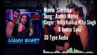 Aankh Marey (Simmba) 3D surrounding audio